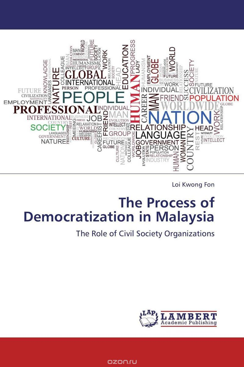 The Process of Democratization in Malaysia